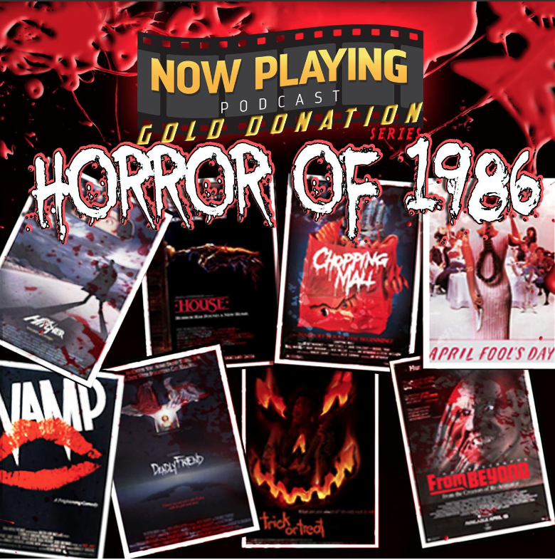 Now Playing Podcast is reviewing 9 films from 1986 as part of its Fall 2016 Donation Drive
